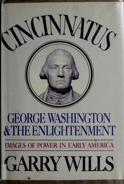 Cincinnatus by Garry Wills