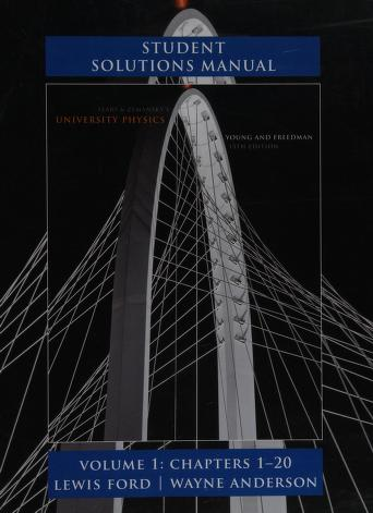 Student Solutions Manual Sears Zemansky S University Physics 13th Edition Ford A Lewis Albert Lewis Free Download Borrow And Streaming Internet Archive